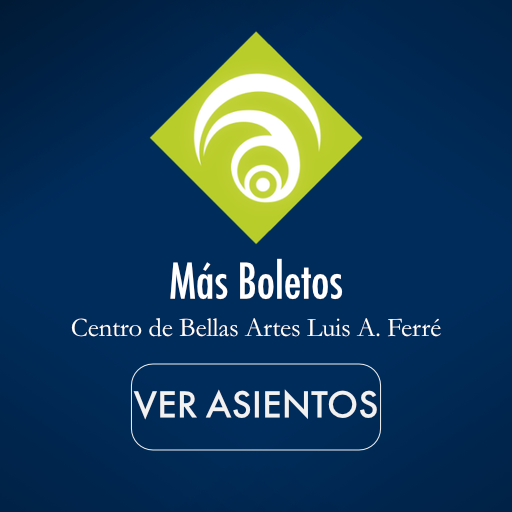 More Tickets for Centro de Bellas  Artes Luis A Ferre.