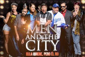 MEN AND THE CITY... ELLA QUIERE PERO EL NO, SOLO PARA ADULTOS, CAGUAS