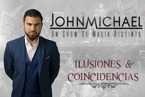 "JOHNMICHAEL ""ILUSIONES & COINCIDENCIAS"", PONCE"