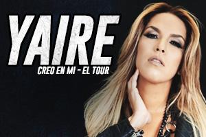"YAIRE ""CREO EN MI"" EL TOUR, PONCE"