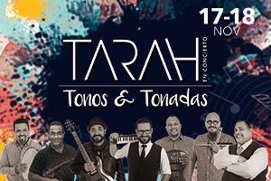 TARAH EN CONCIERTO: TONOS & TONADAS, SAN JUAN