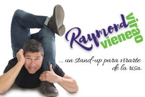 RAYMOND... VIENE VIRA'O STAND UP COMEDY, PONCE (SOLO PARA ADULTOS)