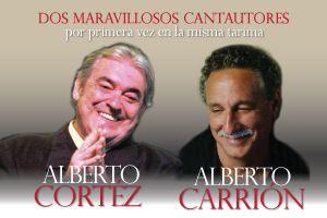 ALBERTO CORTEZ Y ALBERTO CARRION, JUNTOS POR PRIMERA VEZ, SAN JUAN