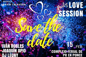 LOVE SESSIONS PARTY, PONCE