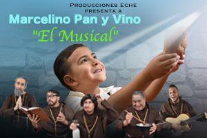 MARCELINO PAN Y VINO; EL MUSICAL, PONCE