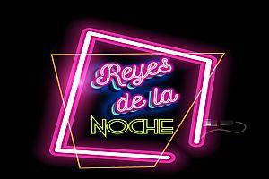 CANCELADO - REYES DE LA NOCHE, SAN JUAN