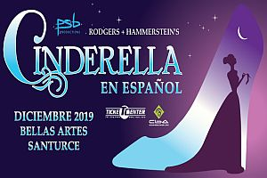 "MUSICAL ""CINDERELLA"" EN ESPAÑOL, SAN JUAN"