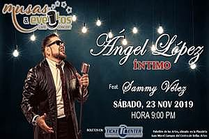 ANGEL LOPEZ - INTIMO, SANTURCE