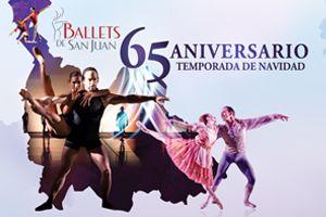 BALLETS DE SAN JUAN - TEMPORADA DE NAVIDAD 2019