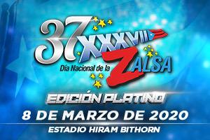 XXXVII DIA NACIONAL DE LA ZALSA - VIP ARENA