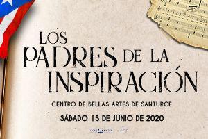 LOS PADRES DE LA INSPIRACION: HOMENAJE A RAFAEL HERNANDEZ, BOBBY CAPO Y EDMUNDO DISDIER, SAN JUAN