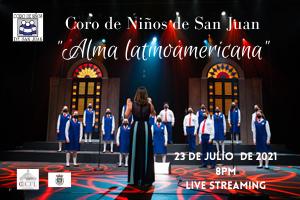 """CONCIERTO DE VERANO DEL CORO DE NIÑOS DE SAN JUAN """"ALMA LATINOAMERICANO"""""""