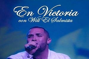 CONCIERTO EN VICTORIA CON WILL EL SALMISTA, SANTURCE