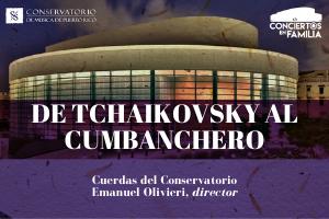 CONCIERTO EN FAMILIA: DE TCHAIKOVSKY AL CUMBANCHERO CONJUNTO, MIRAMAR